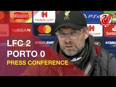Liverpool 2-0 Porto | Jurgen Klopp Press Conference