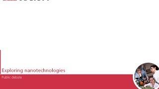 Exploring Nanotechnologies