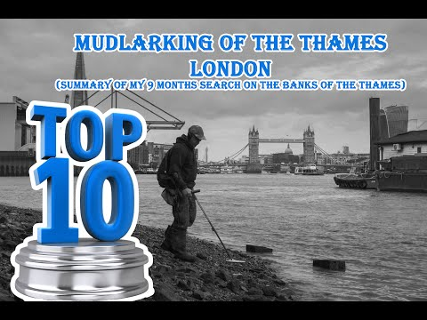 TOP 10 Mudlarking finds of the river Thames in London