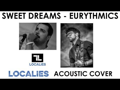 Sweet Dreams - Eurythmics (LocaLies acoustic cover) (видео)
