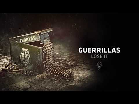 Guerrillas - Lose It