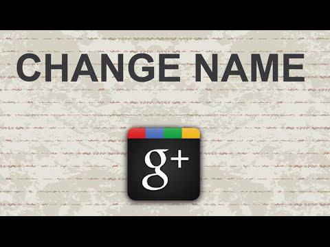 how to change google plus name