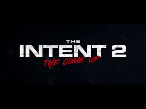 The Intent 2: The Come Up - Official UK Trailer - In Cinemas 21 September