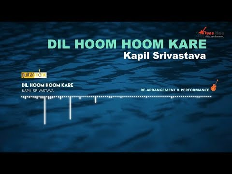 🎸 Dil Hoom Hoom Kare | Acoustic Guitar Cover by Kapil Srivastava, Rudaali Instrumental Audio, Notes