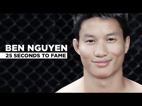 Ben Nguyen: 25 Seconds To Fame