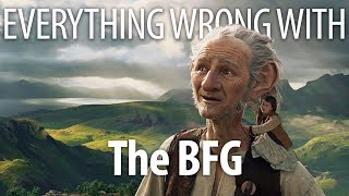 Everything Wrong With The BFG In 16 Minutes Or Less by Cinema Sins