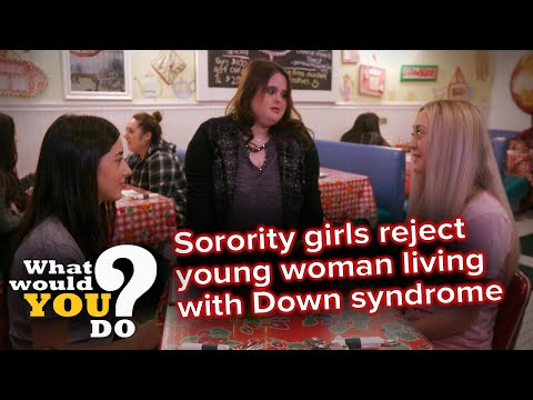 Sorority members reject young woman living with Down syndrome | WWYD