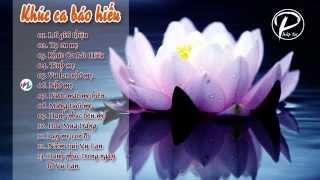 Tuyển Tập Nhạc Phật Giáo Việt Nam Hay Nhất - Khúc Ca Báo Hiếu