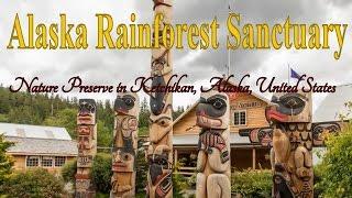 Ketchikan (AK) United States  city photos gallery : Visit Alaska Rainforest Sanctuary, Nature Preserve in Ketchikan, Alaska, United States