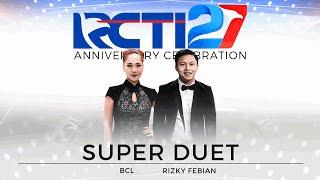 Video Super Duet Rizky Febian dan Bunga Citra Lestari [HUT RCTI27] MP3, 3GP, MP4, WEBM, AVI, FLV November 2018