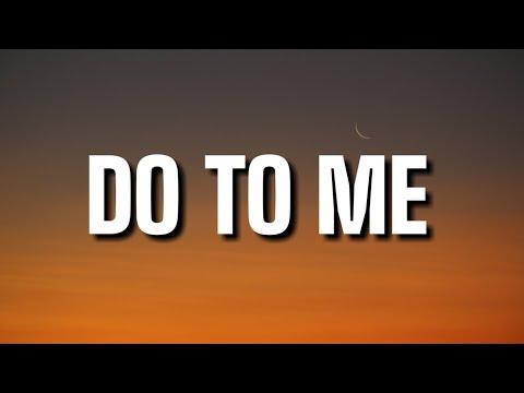 H.E.R. -Do To Me (Lyrics)
