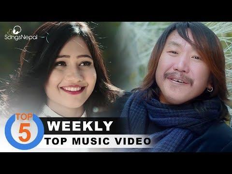 (Top 5 Nepali Songs | February Week 3,  2018 ....13 minutes.)