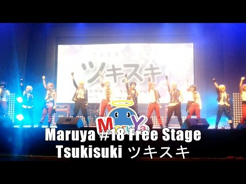 Maruya #18 | Free Stage – Tsukisuki ツキスキ