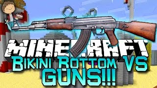 Minecraft: Bikini Bottom VS GUNS! Modded Mini-Game w/Mitch&Friends!