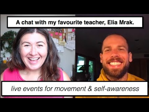 A talk with my favourite teacher, Elia Mrak || Movement RETREATS || Irene Lyon