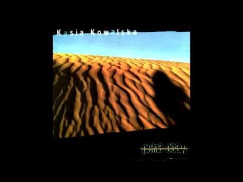 KASIA KOWALSKA - To żal, że żyjesz (audio)