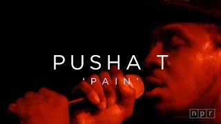 Pusha T, 'Pain' | NPR MUSIC FRONT ROW