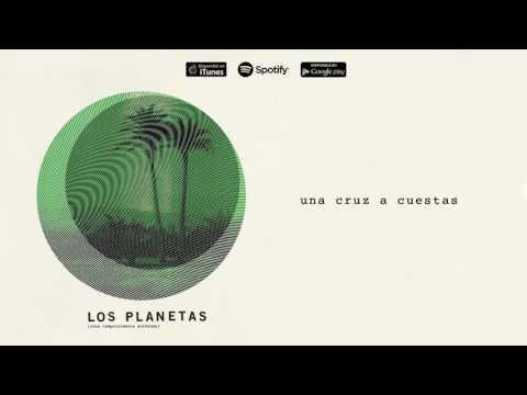 Letra Una Cruz a Cuestas Los Planetas