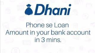 Ab paaye 3min me loan |DHANI|