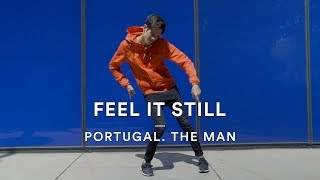 "Vinny Balbo is The Man and he is feeling it in his dance video to ""Feel It Still"" by Portugal. The Man.  #DanceStoriesSubscribe to DanceOn!►► http://bit.ly/DanceOnYTDanceOn brings you Dance Stories, where we put the creative reins in the hands of our DanceOn Network talent and help them bring their unique vision to life! This video was choreographed by Vinny Balbo featuring ""Feel It Still"" by Portugal. The Man. -CONNECT WITH VINNY BALBO-YouTube: https://www.youtube.com/user/ActionTelevision94Instagram: https://www.instagram.com/vinnybalbo/Twitter: https://twitter.com/VincentBalboVimeo: https://vimeo.com/vinnybalbo -CONNECT WITH DANCEON-YouTube: https://www.youtube.com/danceonTwitter: https://twitter.com/DanceOnFacebook: https://www.facebook.com/DanceOnNetworkInstagram: https://www.instagram.com/DanceOn-CONNECT WITH PORTUGAL. THE MAN-#FeelItStillPortugal. The Man's #1 Global Smash Hit ""Feel It Still"" Available Now!Stream/Download: https://atlantic.lnk.to/PTM_FeelItStillWatch The Official Music Video: https://Atlantic.lnk.to/FeelItStill_YTFollow Portugal. The ManYouTube: https://Atlantic.lnk.to/PTM_YTInstagram: https://Atlantic.lnk.to/PTM_InstagramFacebook: https://Atlantic.lnk.to/PTM_FacebookTwitter: https://Atlantic.lnk.to/PTM_TwitterWeb: https://Atlantic.lnk.to/PTM_Site -WHO DID THIS?-VP of Production: Cara GoldbergVP of Content & Platform Strategy: Roxanne TetiChoreographer/Dancer: Vinny BalboMusic: ""Feel It Still"" by Portugal. The ManMusic Partnerships: Erica Forster, Jason CienkusIf you wanna be all official about it: For DanceOn music partnership inquiries: music@danceon.comFor DanceOn talent partnership inquiries: recruiting@danceon.com For press inquiries, we'd love to chat!: press@izo.com"