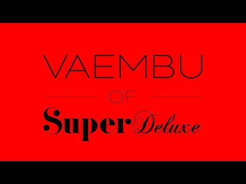 Super Deluxe Official Teaser