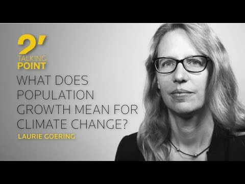 TWO-MINUTE TALKING POINT - What does population growth mean for climate change? by Laurie Goering