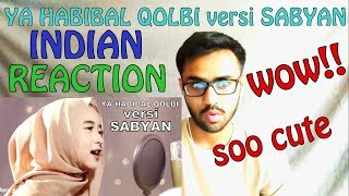 Video YA HABIBAL QOLBI versi SABYAN INDIAN REACTION | SPEXPLX MP3, 3GP, MP4, WEBM, AVI, FLV Agustus 2018
