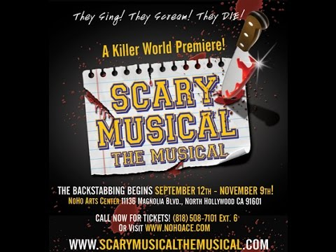 Scary, The Musical