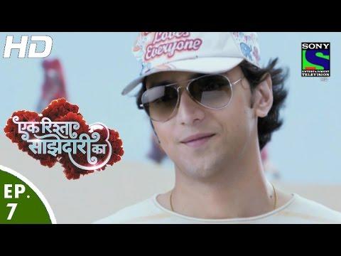 Ek Rishta Saajhedari Ka – एक रिश्ता साझेदारी का – Episode 7 – 16th August, 2016