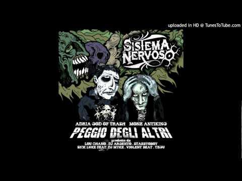 SISTEMA NERVOSO - PEGGIO DEGLI ALTRI (PROD. TEGU)