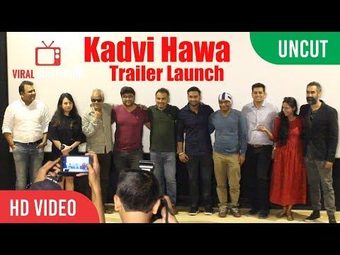 Kadvi Hawa Official Trailer Launch | Sanjai Mishra, Ranvir Shorey, Tillotama