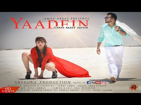 New Hindi Song 2017 | Yaadein | Raman Kapoor | Latest Hindi Songs 2017 | Satguru Productions