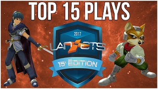 Top 15 plays of LanETS 2017 ft. Leffen, KirbyKaze, Kage & more