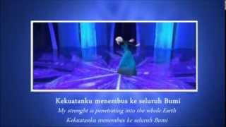 [HQ] Frozen | Let It Go / Lepaskan (Indonesian / Bahasa Indonesia) (Lyrics and Translation) [S&T]