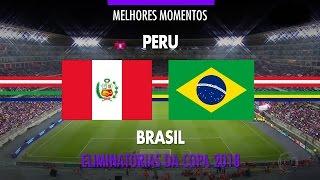 Video Highlights - Peru 0 vs 2 Brasil - 2018 Fifa World Cup Qualifiers - 11/15/2016 MP3, 3GP, MP4, WEBM, AVI, FLV Agustus 2018