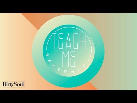Bakermat - Teach Me (Original Mix)