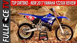9. NEW 2017 Yamaha YZ250X Review and Price