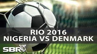 Nigeria vs Denmark | Olympic Football