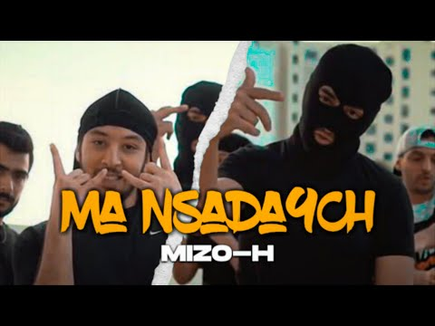 Mizo-H - Ma Nsada9ch