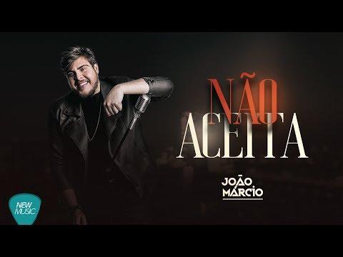 Não Aceita - João Márcio (Studio Live)