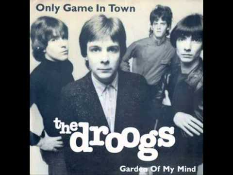 The Droogs - Only Game In Town