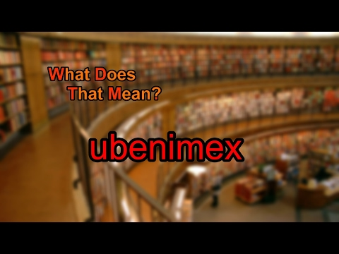 What does ubenimex mean?