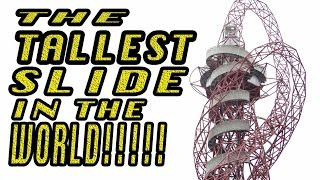 Join me as I slide down the worlds tallest  tunnel slide @ the ArcelorMittal Orbit