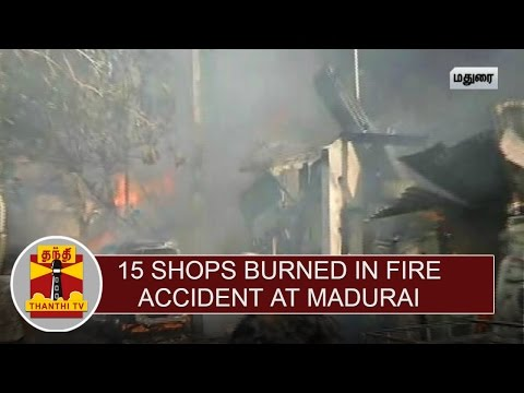 15-Shops-Burned-in-Fire-Accident-at-Madurai-Thanthi-TV