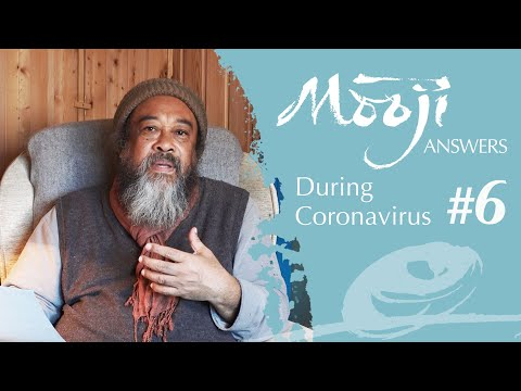 Mooji Video: Loving Without Need — Mooji Answers #6 During Coronavirus