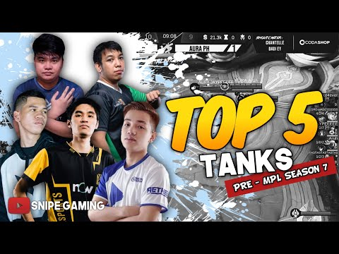 TOP 5 TANKS THIS UPCOMING MPL SEASON 7 | SNIPE GAMING TV