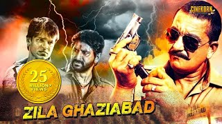 Video Zila Ghaziabad Full Hindi Movie | Sanjay Dutt | Arshad Warsi | Vivek Oberoi | Latest Hindi Movies MP3, 3GP, MP4, WEBM, AVI, FLV Maret 2019