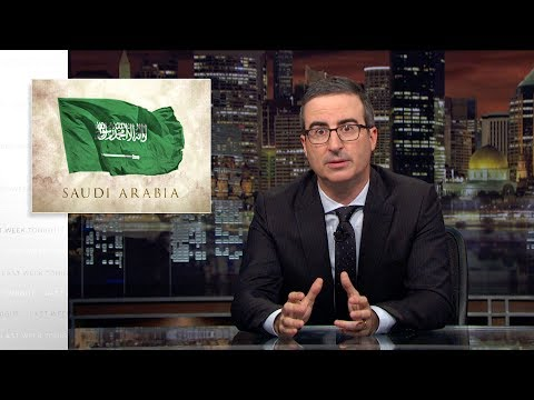 Saudi Arabia: Last Week Tonight With John Oliver (HBO)