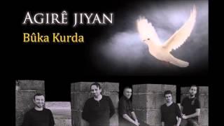 Agire Jiyan - Buka Kurda - 2014