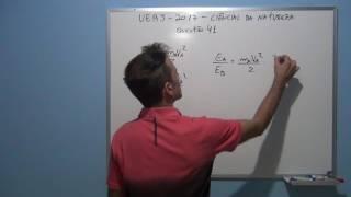 Professor Octavio resolve questão 41 de física do vestibular da UERJ 2017.